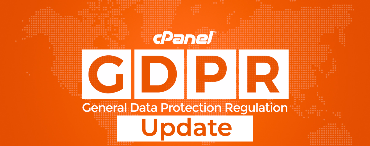 Update on GDPR Progress | cPanel Blog