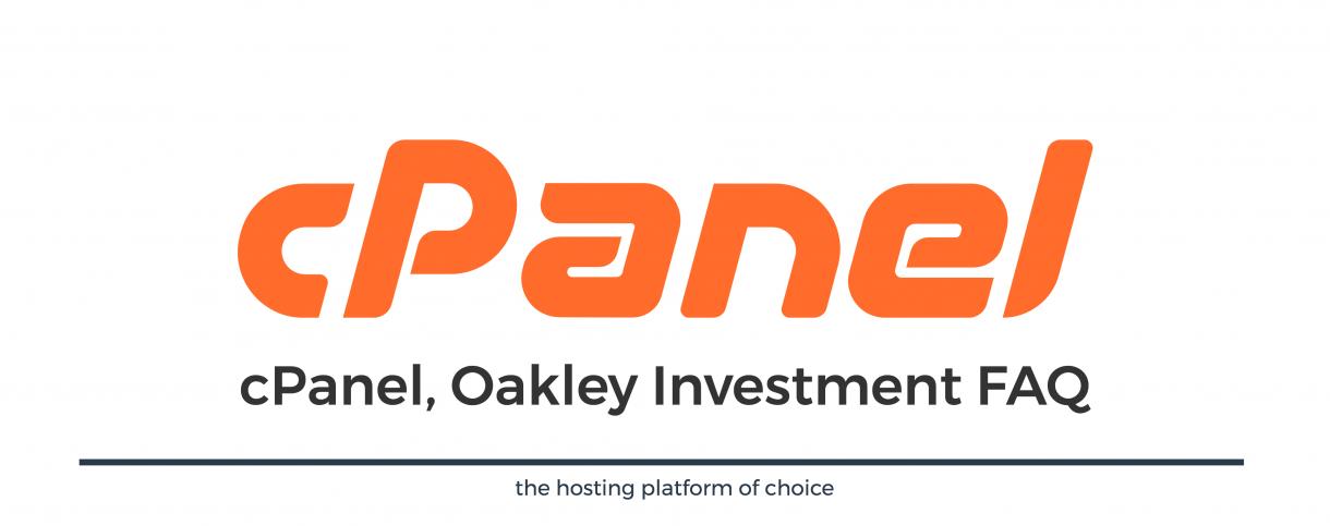 cPanel Oakley Investment FAQ | cPanel Blog