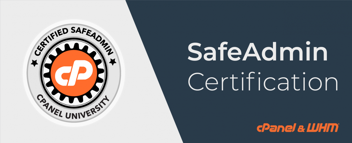 SafeAdmin Certification and You | cPanel Blog