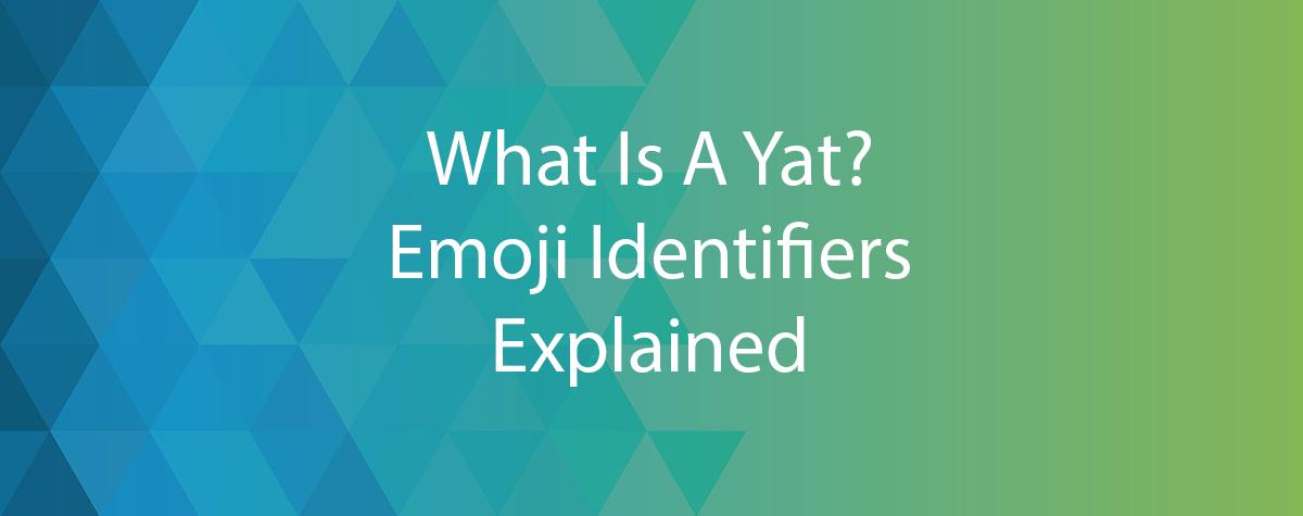 Yat Emoji Identifiers