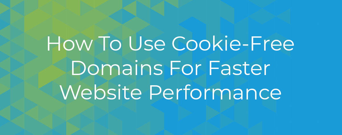 Cookie Free Domains
