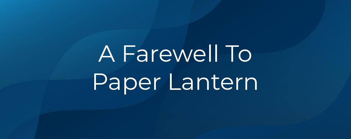 Farewell Paper Lantern